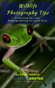 Continental DRIFTER Wildlife Photography and Costa Rica Travel Tips eBook